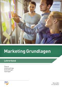 Marketing Grundlagen von Matter,  Ueli, Willi,  Marco