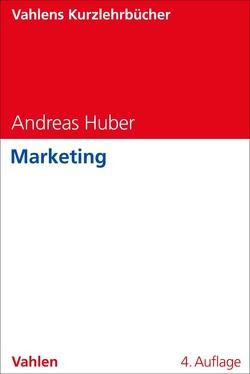 Marketing von Huber,  Andreas