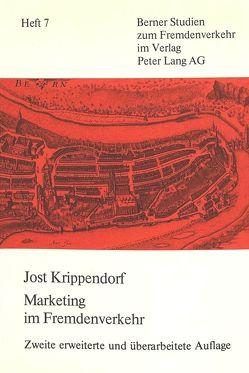 Marketing im Fremdenverkehr von Krippendorf,  Jost