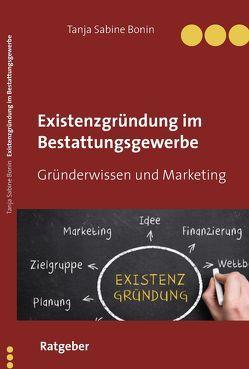 Marketing im Friedhofs und Bestattungswesen von Bonin,  Tanja Sabine