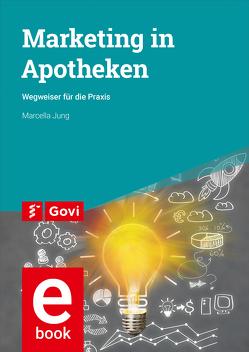 Marketing in Apotheken von Jung,  Marcella