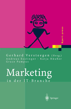 Marketing in der IT-Branche von Esslinger,  Andreas, Häußer,  Katja, Pampus,  Grace, Versteegen,  Gerhard