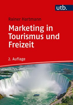 Marketing in Tourismus und Freizeit von Hartmann,  Rainer