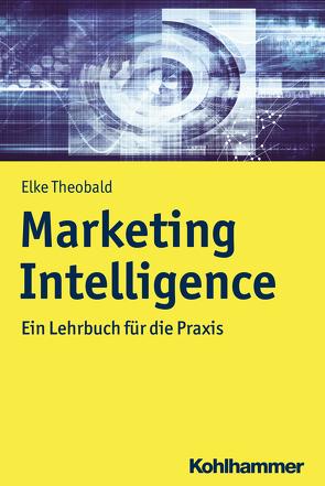 Marketing Intelligence von Theobald,  Elke