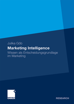 Marketing Intelligence von Göb,  Julika