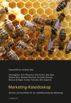 Marketing-Kaleidoskop von Annen,  Emil, Belz,  Otto, Betz,  Michael, Reinecke,  Sven, Reinhold,  Michael, Schmitz,  Christian, Schögel,  Marcus, Tomczak,  Torsten, Zupancic,  Dirk