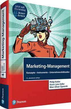Marketing-Management von Keller,  Kevin Lane, Kotler,  Philip, Opresnik,  Marc Oliver