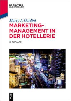 Marketing-Management in der Hotellerie von Gardini,  Marco A.