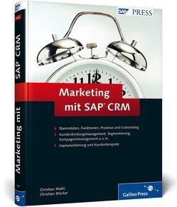 Marketing mit SAP CRM von Kletti,  Christian, Stöcker,  Christian