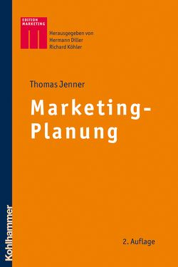 Marketing-Planung von Diller,  Hermann, Jenner,  Thomas, Köhler,  Richard
