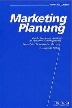 Marketing-Planung von Lüttgens,  Manfred R