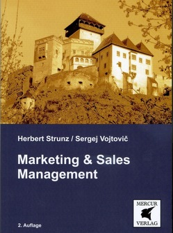Marketing & Sales Management von Strunz,  Herbert, Vojtovic,  Sergej