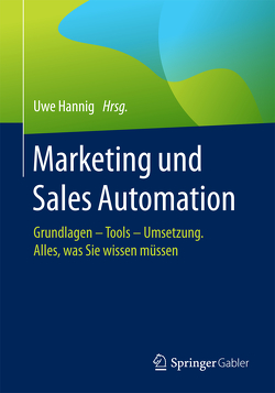 Marketing und Sales Automation von Hannig,  Uwe