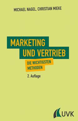 Marketing und Vertrieb von Mieke,  Christian, Nagel,  Michael