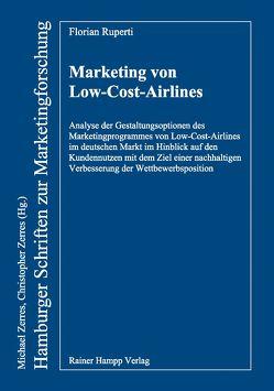 Marketing von Low-Cost-Airlines von Ruperti,  Florian