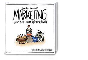 Marketing wie aus dem Bilderbuch von Kowalsky,  Jan
