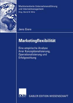 Marketingflexibilität von Giere,  Jens, Wirtz,  Bernd W.