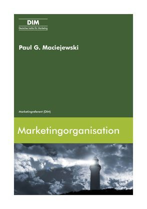 Marketingorganisation von Maciejewski,  Paul G