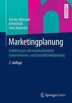 Marketingplanung von Kuss,  Alfred, Reinecke,  Sven, Tomczak,  Torsten