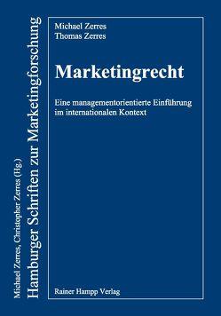 Marketingrecht von Zerres,  Michael, Zerres,  Thomas