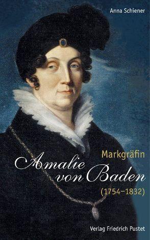Markgräfin Amalie von Baden (1754-1832) von Schiener,  Anna
