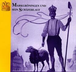 Markgröningen und sein Schäferlauf von Liebler,  Gerhard, Schad,  Petra