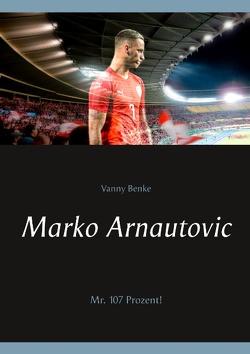 Marko Arnautovic von Benke,  Vanny