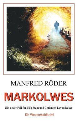 Markolwes von Roeder,  Manfred