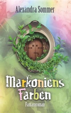 Markoniens Farben von Sommer,  Alexandra