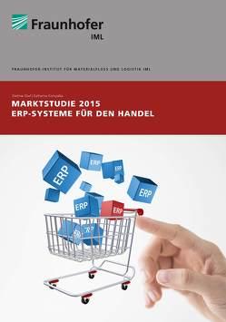 Marktstudie 2015 ERP-Systeme für den Handel von Ebel,  Dietmar, Kompalka,  Katharina