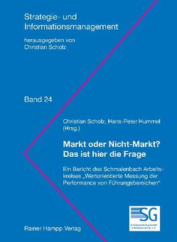 Markt oder Nicht-Markt: Das ist hier die Frage von Hummel,  Hans-Peter, Scholz,  Christian