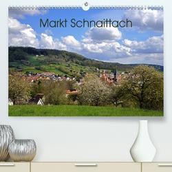 Markt Schnaittach (Premium, hochwertiger DIN A2 Wandkalender 2020, Kunstdruck in Hochglanz) von Hubner,  Katharina