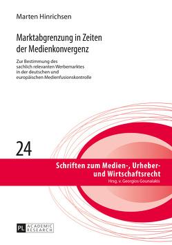 Marktabgrenzung in Zeiten der Medienkonvergenz von Hinrichsen,  Marten