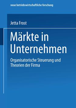 Märkte in Unternehmen von Frost,  Jetta