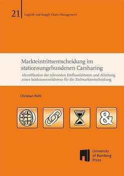Markteintrittsentscheidung im stationsungebundenen Carsharing von Rühl,  Christian