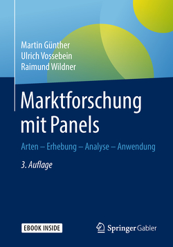 Marktforschung mit Panels von Günther,  Martin, Vossebein,  Ulrich, Wildner,  Raimund