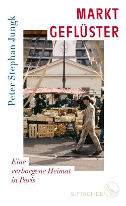 Marktgeflüster von Jungk,  Peter Stephan