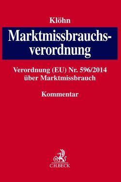 Marktmissbrauchsverordnung von Klöhn,  Lars