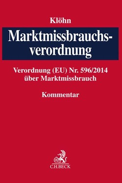Marktmissbrauchsverordnung von Brellochs,  Michael, Klöhn,  Lars, Schmolke,  Klaus Ulrich, Semrau,  Stephan