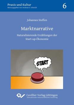 Marktnarrative von Steffen,  Johannes