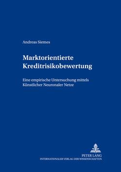 Marktorientierte Kreditrisikobewertung von Siemes,  Andreas