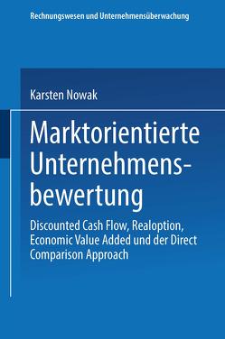 Marktorientierte Unternehmensbewertung von Nowak,  Karsten