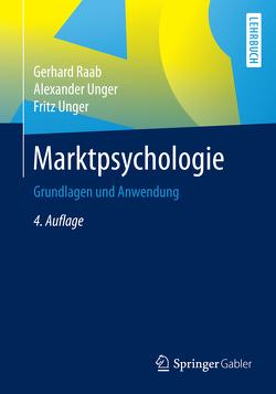 Marktpsychologie von Raab,  Gerhard, Unger,  Alexander, Unger,  Fritz