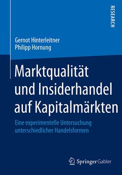 Marktqualität und Insiderhandel auf Kapitalmärkten von Hinterleitner,  Gernot, Hornung,  Philipp