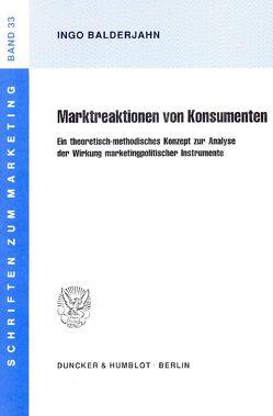 Marktreaktionen von Konsumenten. von Balderjahn,  Ingo