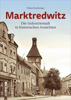 Marktredwitz von Damberger,  Tobias