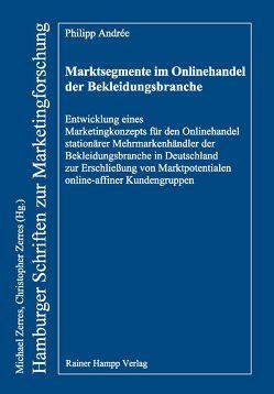 Marktsegmente im Onlinehandel der Bekleidungsbranche von Andrée,  Philipp
