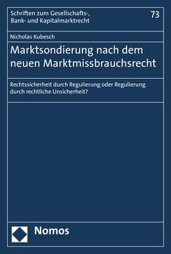 Marktsondierung nach dem neuen Marktmissbrauchsrecht von Kubesch,  Nicholas