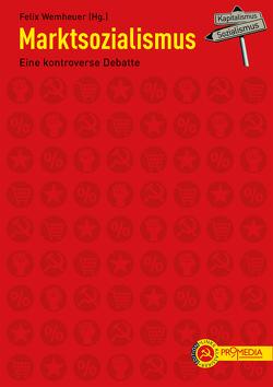 Marktsozialismus von Wemheuer,  Felix