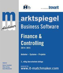 Marktspiegel Business Software Finance & Controlling 2014/2015 von Schwöbel,  Rainer, Weislmeier,  David